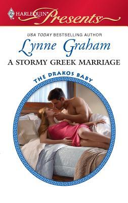A Stormy Greek Marriage - Graham, Lynne