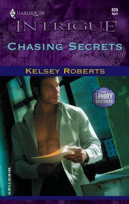 Chasing Secrets - Roberts, Kelsey