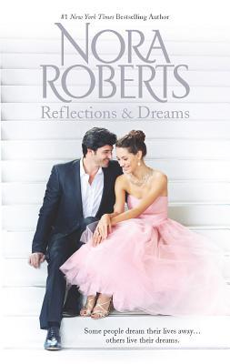 Reflections & Dreams - Roberts, Nora
