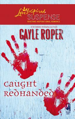 Caught Redhanded - Roper, Gayle G