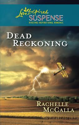 Dead Reckoning - McCalla, Rachelle