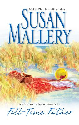 Full-Time Father - Mallery, Susan