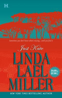 Just Kate - Miller, Linda Lael