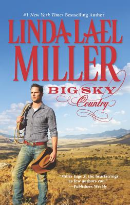 Big Sky Country - Miller, Linda Lael