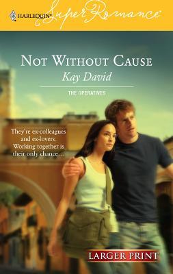 Not Without Cause - David, Kay