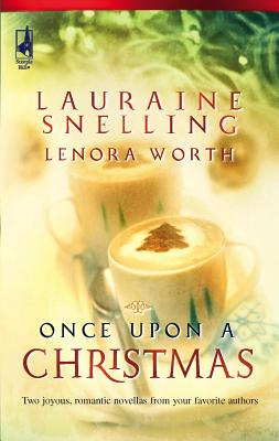 Once Upon a Christmas: The Most Wonderful Time of the Year/'Twas the Week Before Christmas - Snelling, Lauraine, and Worth, Lenora