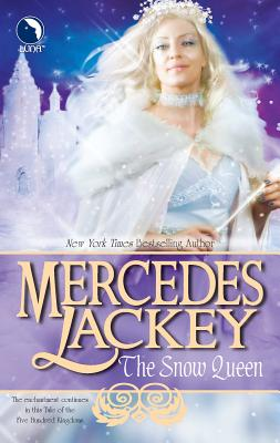 The Snow Queen - Lackey, Mercedes
