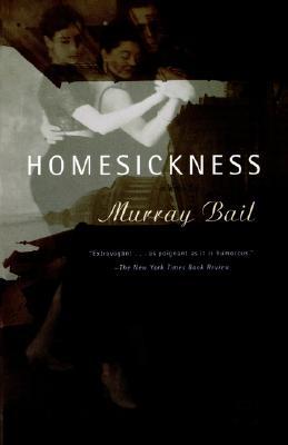 Homesickness - Bail, Murray