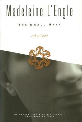 The Small Rain - L'Engle, Madeleine