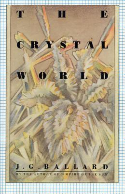 The Crystal World - Ballard, J G