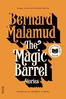 The Magic Barrel - Malamud, Bernard, Professor, and Lahiri, Jhumpa (Contributions by)