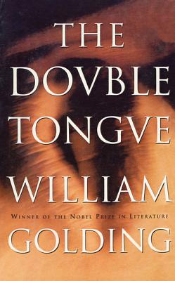 The Double Tongue - Golding, William, Sir