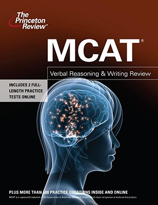 The Princeton Review MCAT Verbal Reasoning & Writing Review - Staff of the Princeton Review