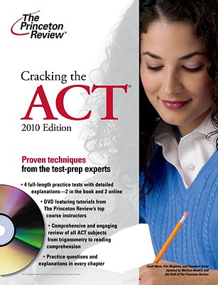 Cracking the ACT - Martz, Geoff (Editor), and Magloire, Kim (Editor), and Silver, Theodore, M.D. (Editor)