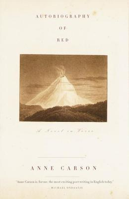 Autobiography of Red: A Novel in Verse - Carson, Anne