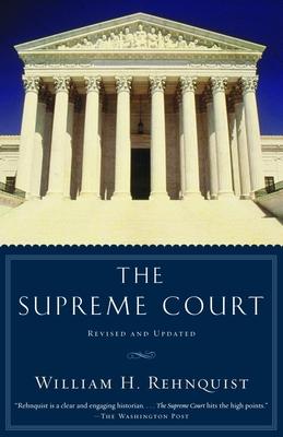 The Supreme Court - Rehnquist, William H
