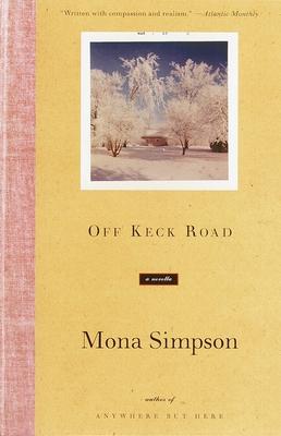 Off Keck Road: A Novella - Simpson, Mona