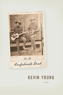 For the Confederate Dead - Young, Kevin