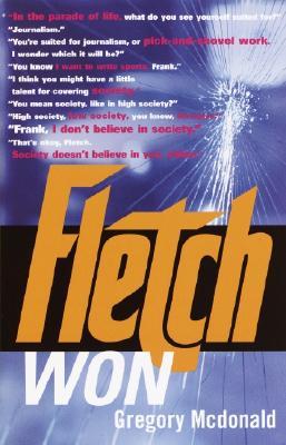Fletch Won - McDonald, Gregory