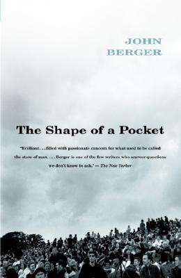 The Shape of a Pocket - Berger, John
