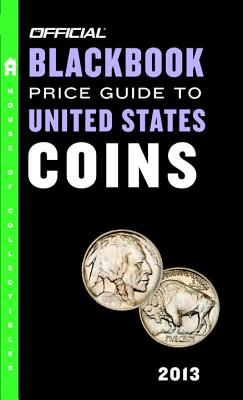 The Official Blackbook Price Guide to United States Coins - Hudgeons, Marc, and Hudgeons, Tom, Sr.