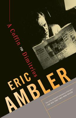 A Coffin for Dimitrios - Ambler, Eric