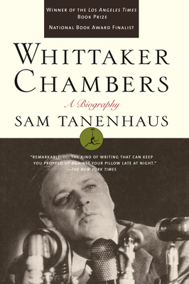 Whittaker Chambers: A Biography - Tanenhaus, Sam