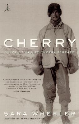 Cherry: A Life of Apsley Cherry-Garrard - Wheeler, Sara