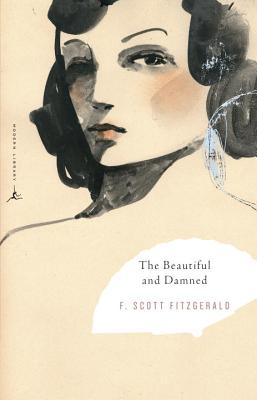 The Beautiful and Damned - Fitzgerald, F Scott, and Calisher, Hortense (Introduction by)