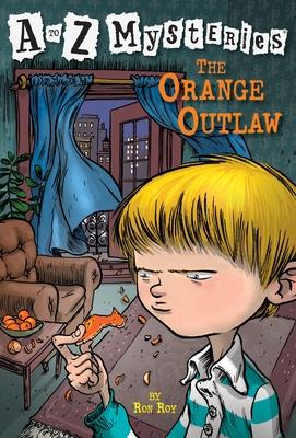 The Orange Outlaw - Roy, Ron, and Gurney, John Steven