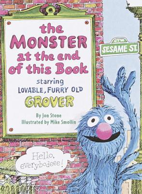 The Monster at the End of This Book (Sesame Street) - Stone, Jon, and Sesame Street Staff Stone, Jon