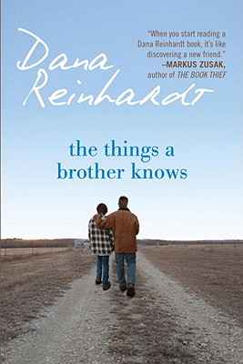 The Things a Brother Knows - Reinhardt, Dana
