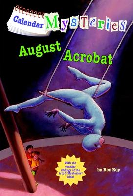 August Acrobat - Roy, Ron