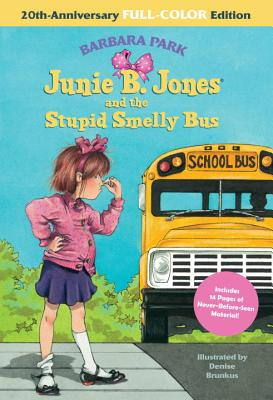 Junie B. Jones and the Stupid Smelly Bus - Park, Barbara