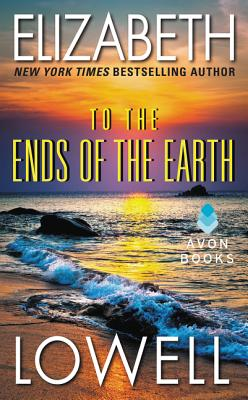 To the Ends of the Earth - Lowell, Elizabeth