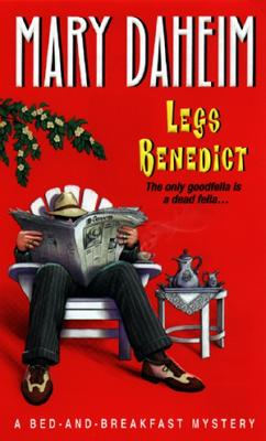 Legs Benedict:: A Bed-And-Breakfast Mystery - Daheim, Mary