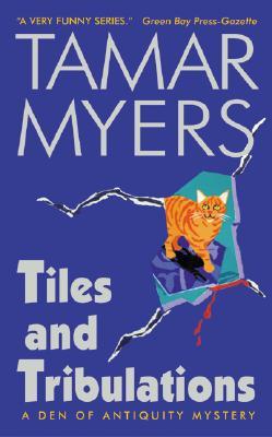 Tiles and Tribulations - Myers, Tamar
