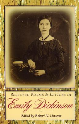Selected Poems & Letters of Emily Dickinson - Dickinson, Emily, and Dickson, E