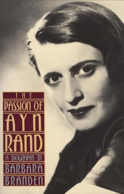 The Passion of Ayn Rand - Branden, Barbara