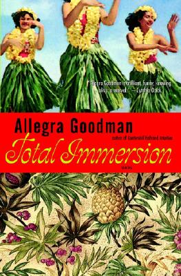 Total Immersion - Goodman, Allegra