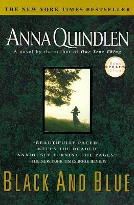 Black and Blue - Quindlen, Anna