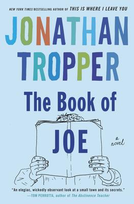 The Book of Joe - Tropper, Jonathan