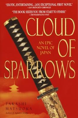 Cloud of Sparrows - Matsuoka, Takashi
