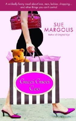 Gucci Gucci Coo - Margolis, Sue