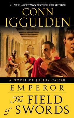 The Field of Swords - Iggulden, Conn