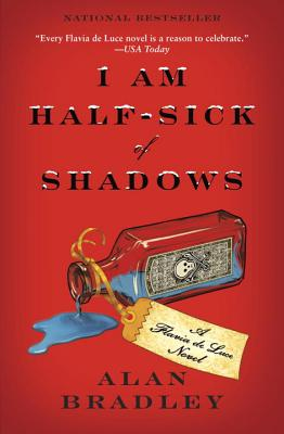 I Am Half-Sick of Shadows - Bradley, Alan