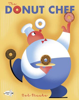 The Donut Chef - Staake, Bob