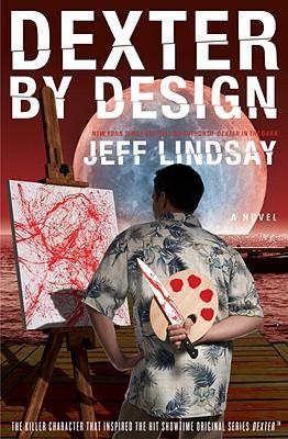 Dexter by Design - Lindsay, Jeffry P