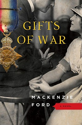 Gifts of War - Ford, MacKenzie