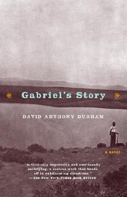 Gabriel's Story - Durham, David Anthony